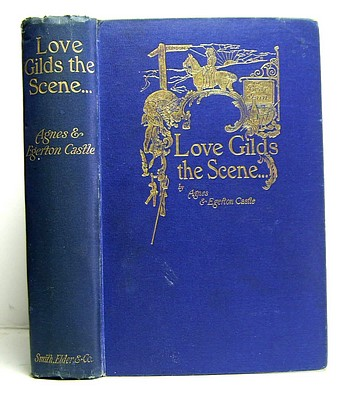 Image for Love Gilds the Scene and Women Guide the Plot