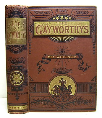 Image for The Gayworthys. A Story of Threads and Thrums (1865)