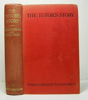 Image for The Tutor's Story An Unpublished Novel Revised and Completed by His Daughter Lucas Malet (Mrs Mary St Leger Harrison) (1916).