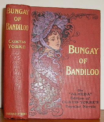 Image for Bungay of Bandiloo. An Episode (1903)