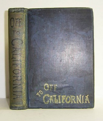 Image for Off to California, A Tale of the Gold Country, adapted from the Flemish of Hendrik Conscience (1885)