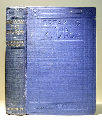Image for Breaking the King Row or, the Activities of Mr Freshleigh German-American (1916)