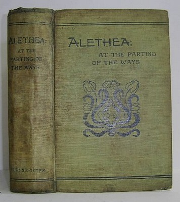 Image for Alethea: At the Parting of the Ways (1896)