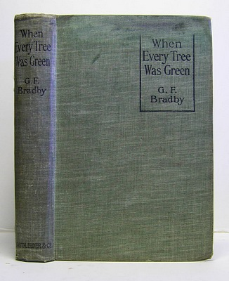 Image for When Every Tree Was Green (1912)