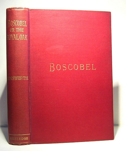 Image for Boscobel or The Royal Oak A Tale of the Year 1651 (1872)