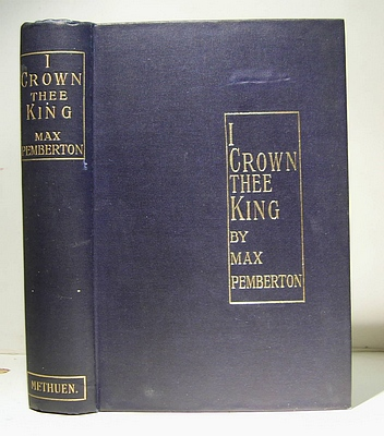 Image for I Crown Thee King A Romance (1900)