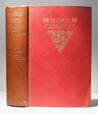 Image for Marie Corelli, the Writer and the Woman by Thomas F. G. Coates & R. S. Warren Bell (1903)
