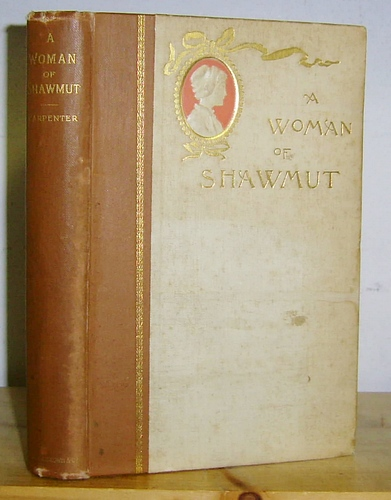 Image for A Woman of Shawmut. A Romance of Colonial Times (1891)