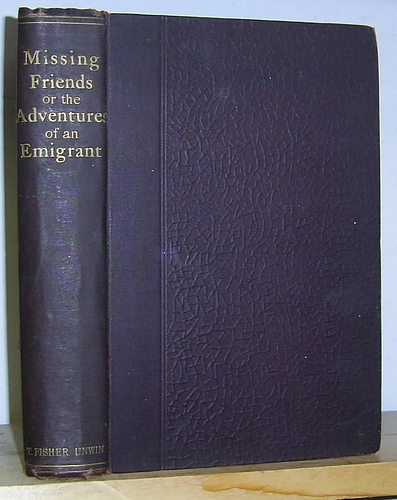 Image for Missing Friends. Being the Adventures of a Danish Emigrant in Queensland (1871 - 1880) (1892)