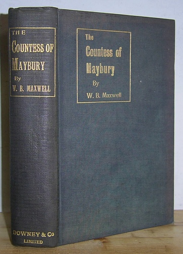 "Image for The Countess of Maybury: ""Between You and I"" Being the Intimate Conversations of The Rt. Hon The Countess of Maybury, Collected with sedulous care and respectful admiration by W. B. Maxwell (1901)"