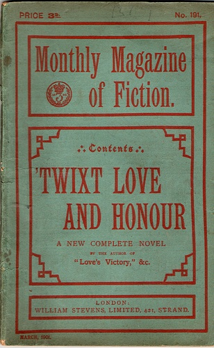 Image for The Monthly Magazine of Fiction: 'Twixt Love and Honour (No 191, March 1901)