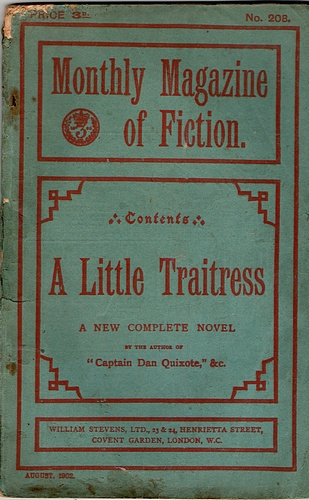 Image for The Monthly Magazine of Fiction: A Little Traitress (No 202, August 1902)