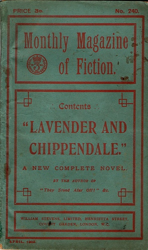 Image for The Monthly Magazine of Fiction: Lavender and Chippendale (No 240, April 1905)