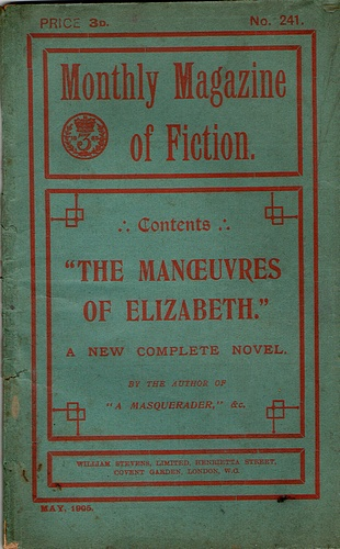 Image for The Monthly Magazine of Fiction: The Manoeuvres of Elizabeth (No 241, May 1905)