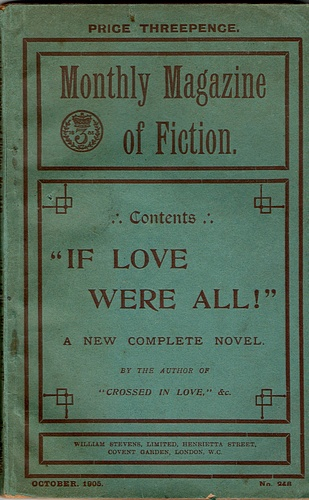 Image for The Monthly Magazine of Fiction: If Love Were All (No 248, October 1905)