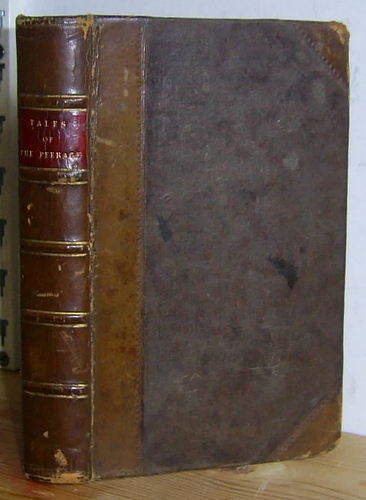 Tales of the Peerage and the Peasantry, edited by Lady Dacre (1835)