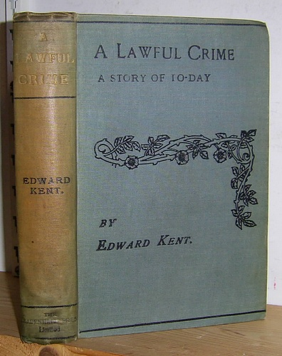 Image for A Lawful Crime: A Story of To-Day (1899)