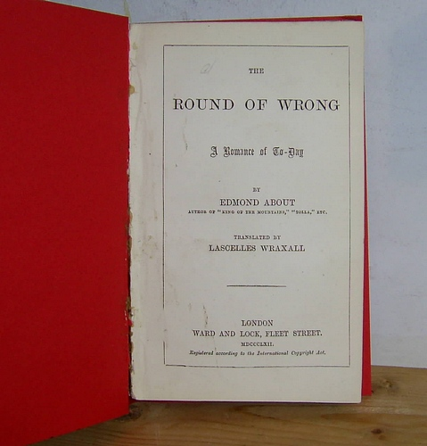 Image for The Round of Wrong A Romance of To-day. Translated [from the French] by Lascelles Wraxall] (1862). [Germaine, 1857]