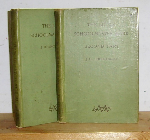 Image for The Little Schoolmaster Mark A Spiritual Romance, [First Part] & Second Part (1883 - 84)