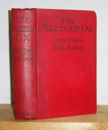 Image for The Muzzled Ox A Romance of Riches (1911)