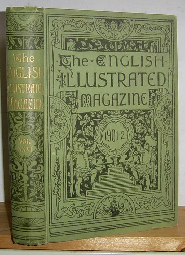Image for The English Illustrated Magazine, Volume XXVI (26), October 1901 - March 1902