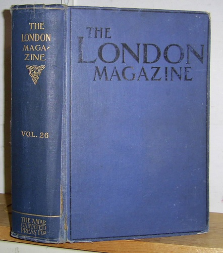 Image for The London Magazine, Volume XXVI (26), March - August 1911. Includes The Strange Cases of Dr Xavier Wycherley, Mental Healer by Max Rittenberg