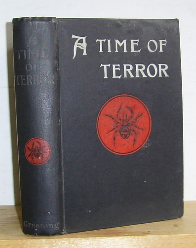 Image for A Time of Terror. The Story of a Great Revenge (A.D. 1910) (1906)