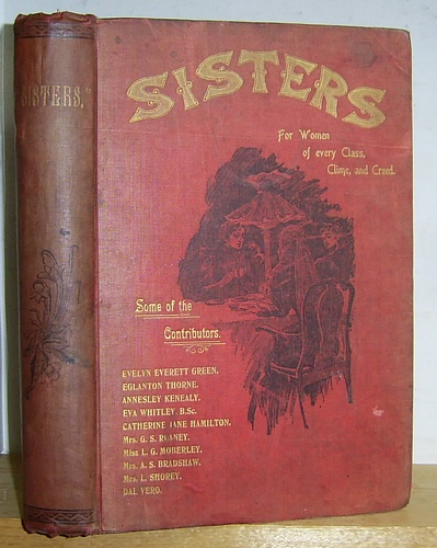 Image for Sisters, A Monthly Magazine Devoted to the Interests of Women, A Magazine of Interest to Women of Every Class, Creed and Clime, Volume I, November 1895 - December 1896