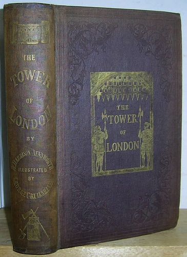 Image for The Tower of London. A Historical Romance (1840)