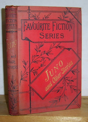 Image for Favourite Fiction Series, [Volume VII]: Juno and Other Stories