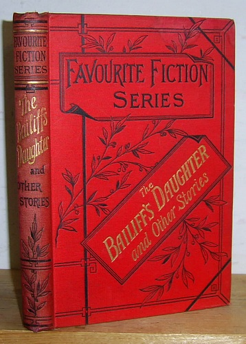 Image for Favourite Fiction Series, [Volume IX]: The Bailiff's Daughter and Other Stories