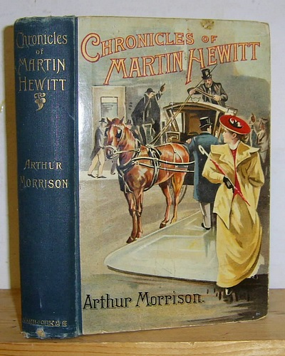 Image for Chronicles of Martin Hewitt Being the Second Series of the Adventures of Martin Hewitt: Investigator (1895)