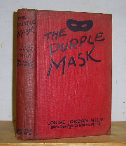 Image for The Purple Mask Adapted from the Play Le Chevalier au Masque of MM Paul Armont and Jean Manoussi (1918)