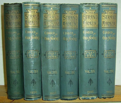 Image for The Strand Magazine, Volumes XI, XII, XIII, XIV, XV, XVI (11, 12, 13, 14, 15, 16), January 1896 - December 1898. Contains: Rodney Stone, An African Millionaire, Adventures of a Man of Science, The Tragedy of the Korosko & Brotherhood of the Seven Kings (all complete)