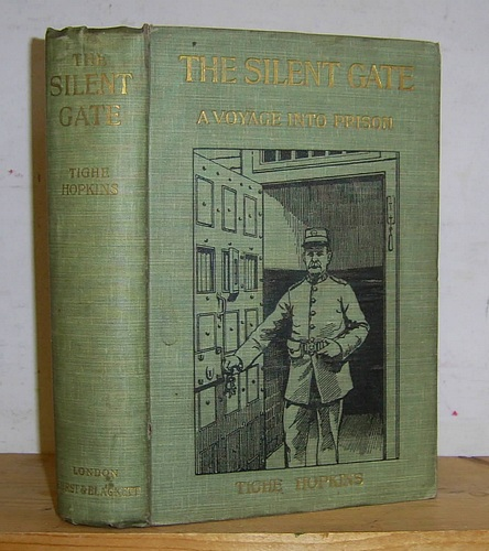 Image for The Silent Gate: A Voyage into Prisons (1900)