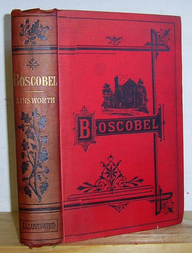 Image for Boscobel or The Royal Oak. A Tale of the Year 1651 (1872)