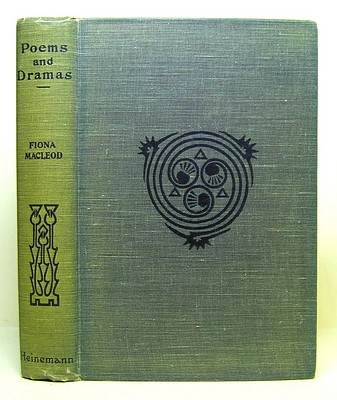 Image for Poems and Dramas. Works of Fiona Macleod Volume VII