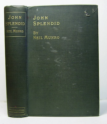 Image for John Splendid. The Tale of a Poor Gentleman and the Little Wars of Lorn