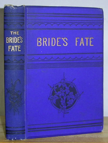 Image for The Bride's Fate A Sequel to The Changed Brides