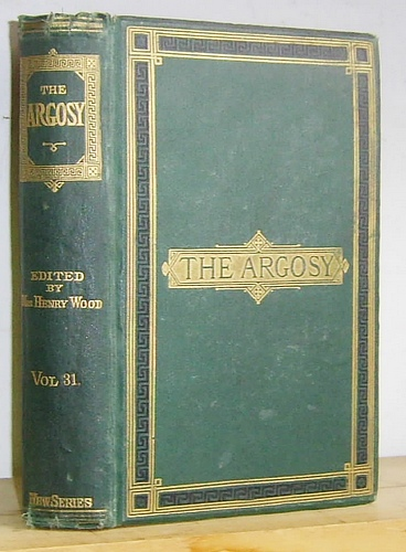 Image for The Argosy Volume XXXI (31), January - June 1881