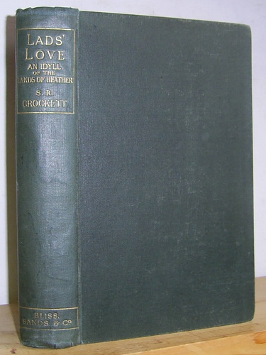 Image for Lads' Love: An Idyll of the Lands of Heather (1897)