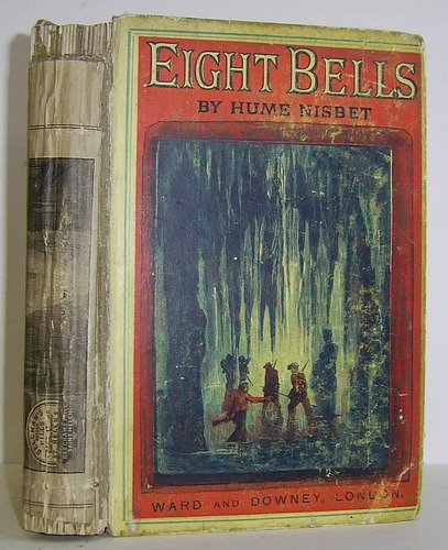 Image for Eight Bells A Tale of the Sea and of the Cannibals of New Guinea