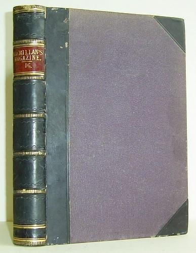 Macmillan's Magazine, Volume XVI (16), May - October 1867