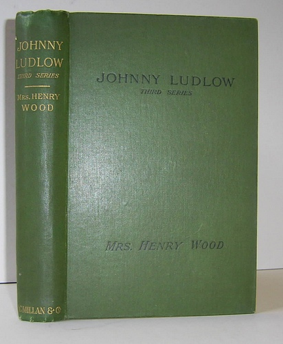 Image for Johnny Ludlow Third Series (1885)