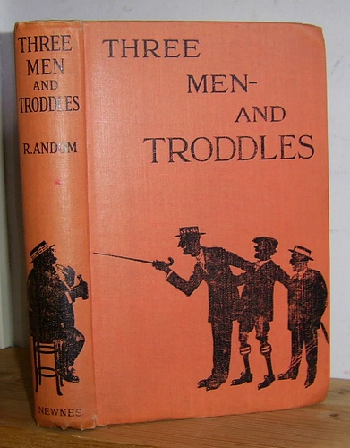 Image for Three Men -- and Troddles Being Some Further Exploits of a Well-Known Quartette (1916)