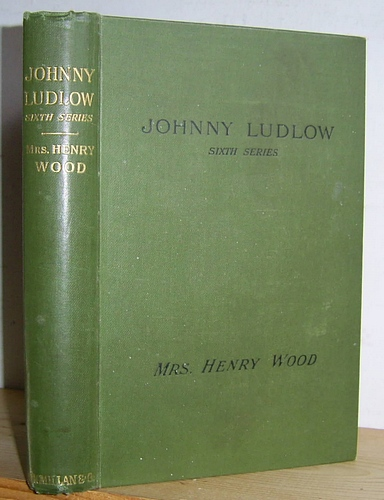 Image for Johnny Ludlow, Sixth Series (1899)