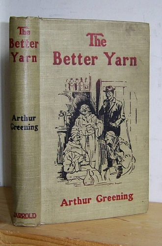 Image for The Better Yarn Being Some Chronicles of the Merrythought Club (1919)
