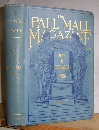 Image for The Pall Mall Magazine, Volume X (10), September - December 1896