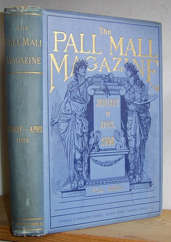 Image for The Pall Mall Magazine, Volume XXXII (32), January - June 1904
