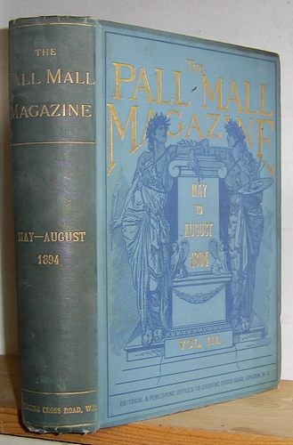 Image for The Pall Mall Magazine, Volume III (3), May - August 1894